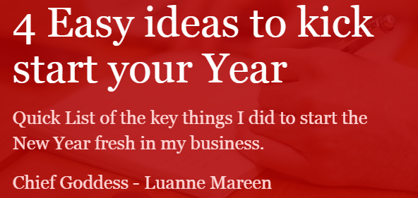 4 easy ideas to kick start your year