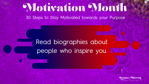 30 steps to Stay Motivated towards your Purpose