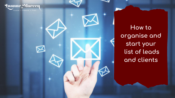 How to organise and start your email list of leads and clients