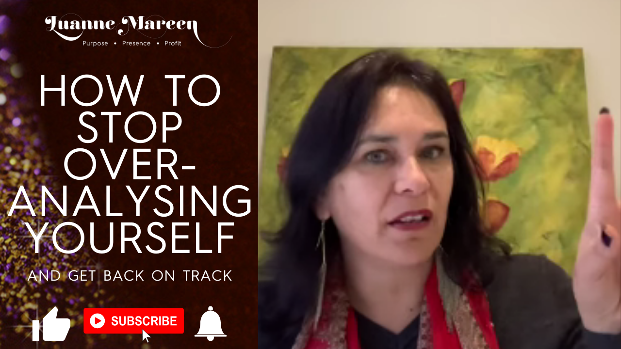How to Stop Overanalysing Yourself and get back on track