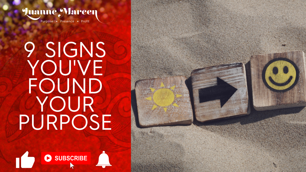 9 Signs You've Found Your Purpose