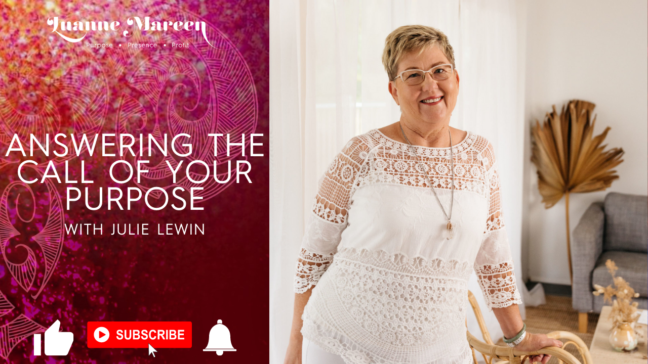 Answering the call of your Purpose with Julie Lewin
