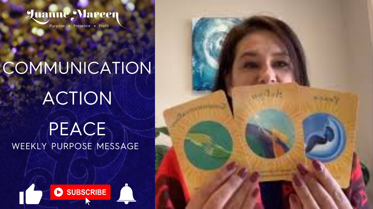 Communication, Action, Peace – Weekly Purpose Message