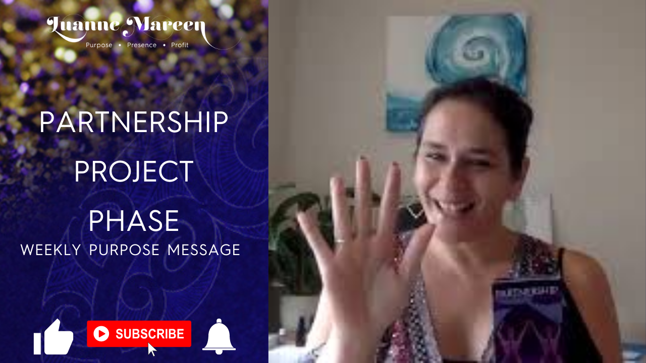 Partnership, Project, Phase – Weekly Purpose Message