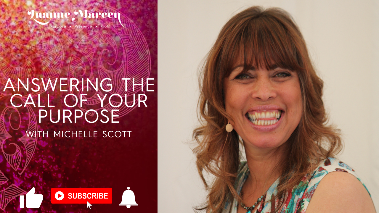 Answering the call of your Purpose with Michelle Scott