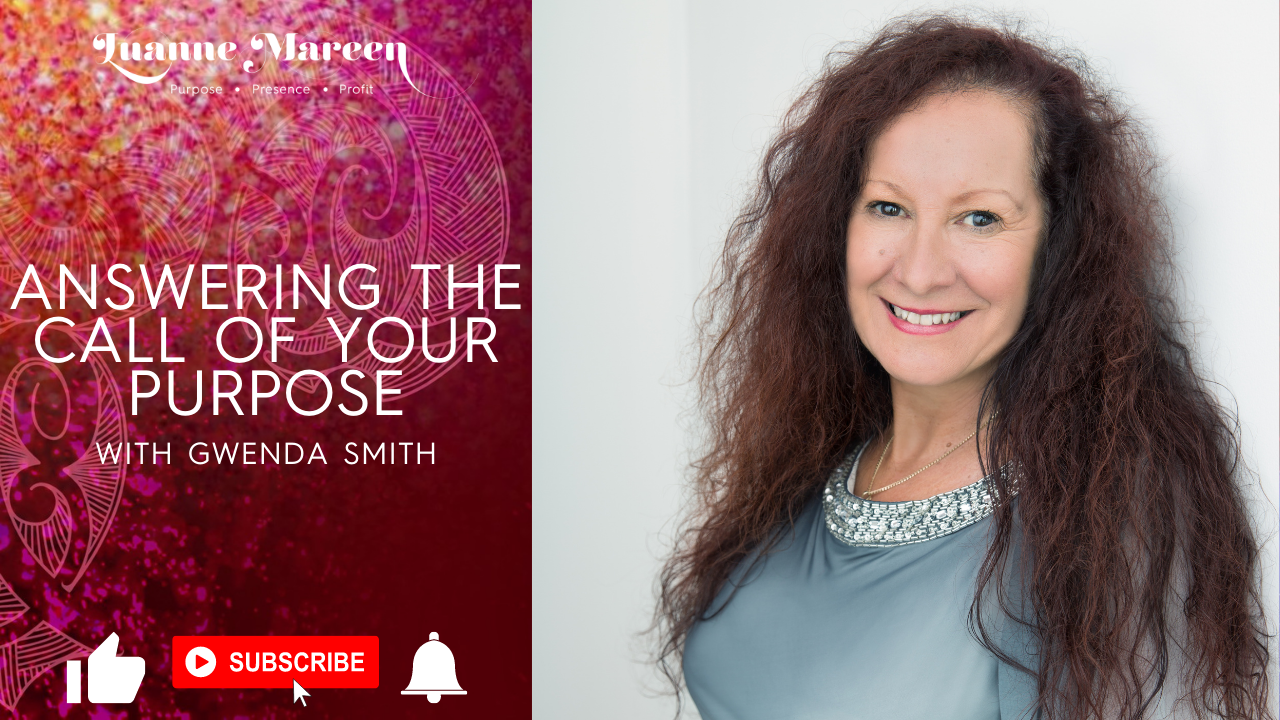 Answering the call of your Purpose with Gwenda Smith