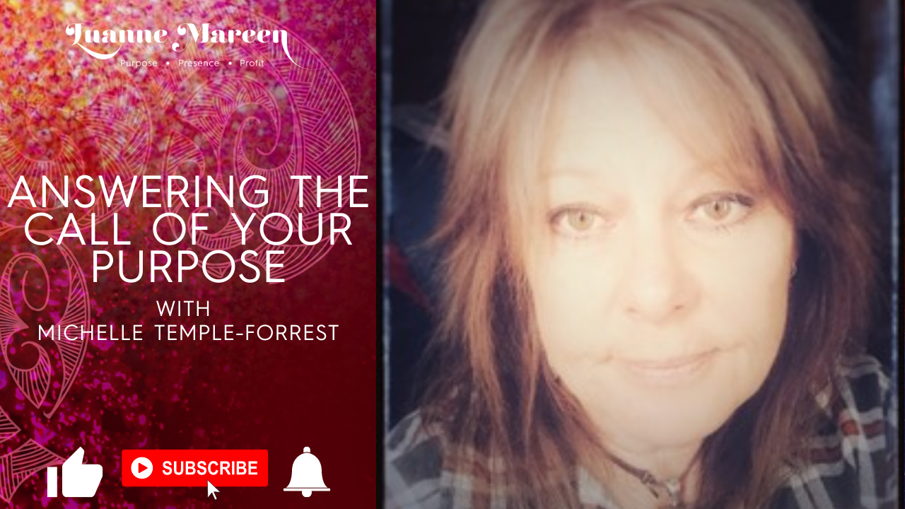 Answering the call of your Purpose with Michelle Temple-Forrest