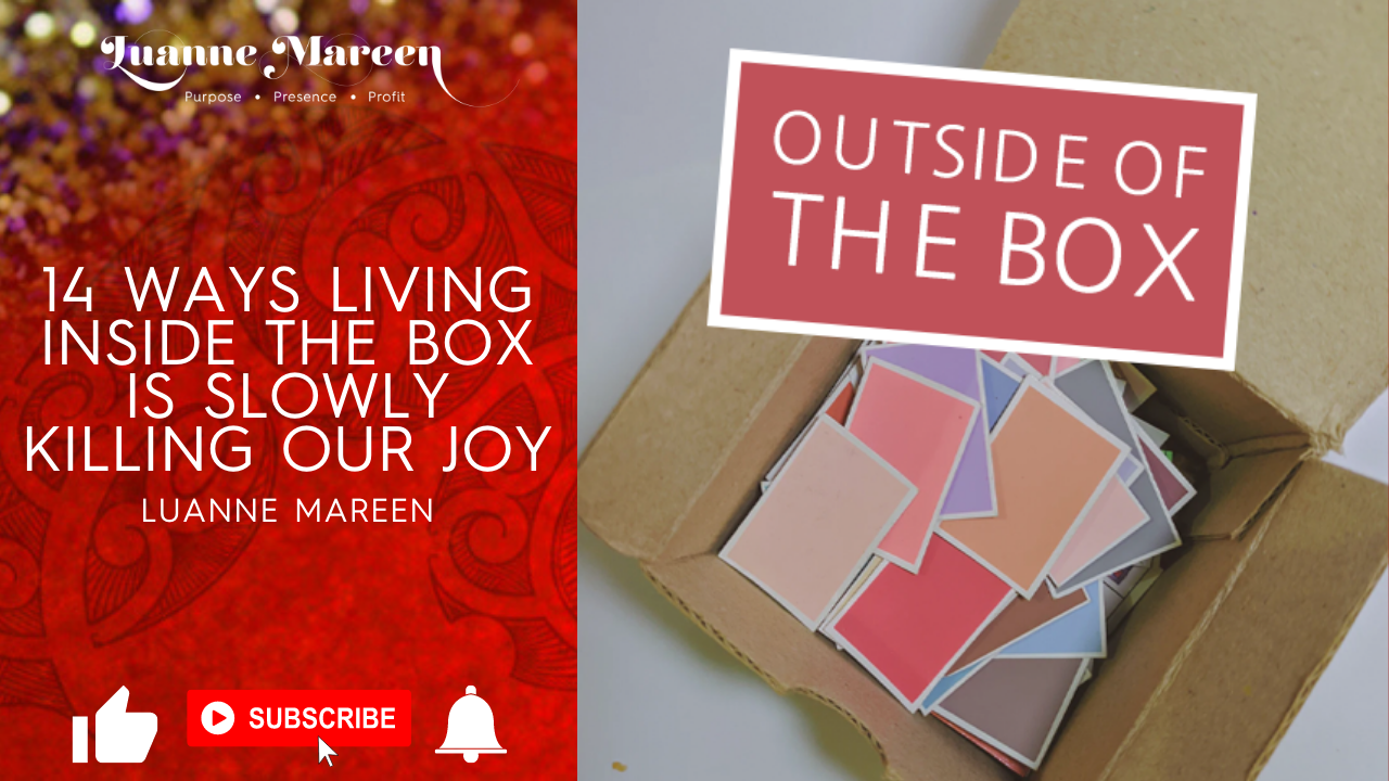 14 Ways Living Inside the Box is Slowly Killing Our Joy