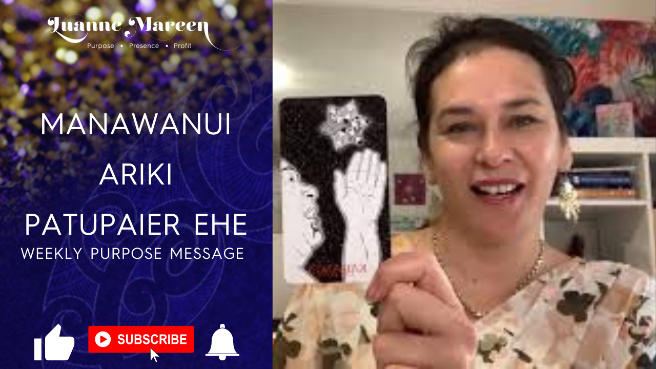Manawanui, Ariki, Patupaier Ehe – Weekly Purpose Message