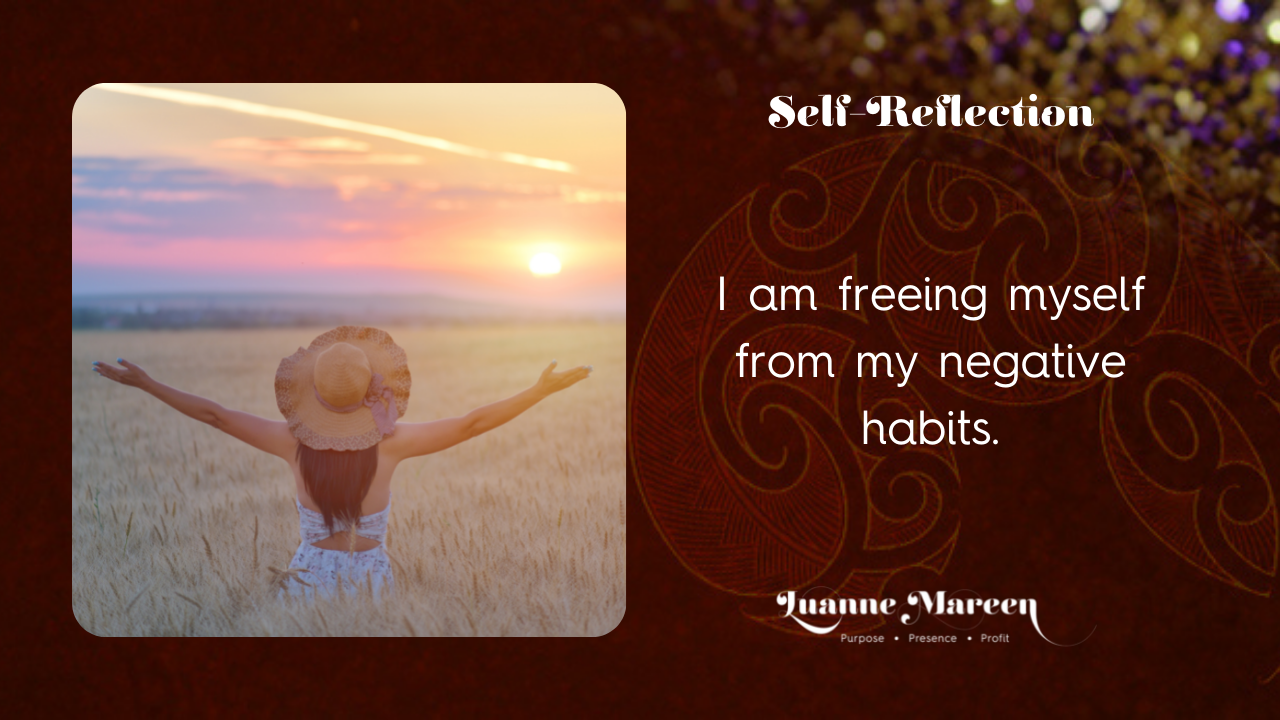 Read more about the article Self-Reflections: I am freeing myself from my negative habits.
