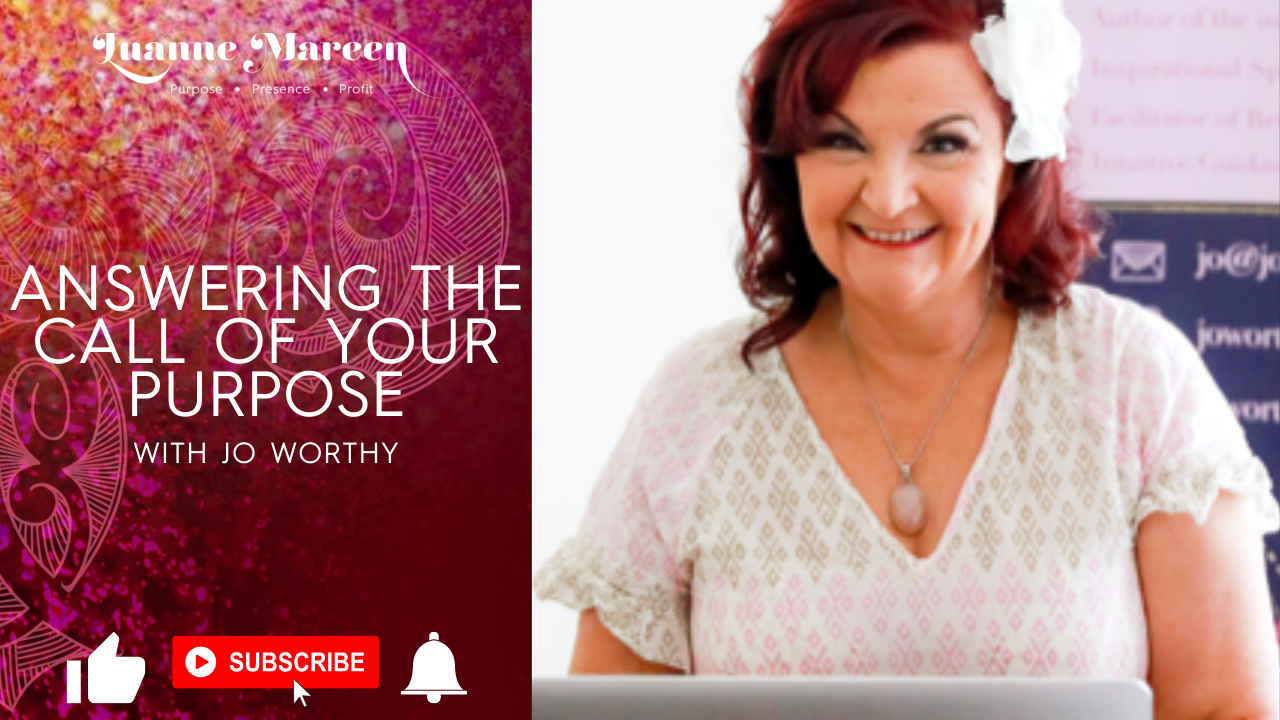 Read more about the article Answering the call of your Purpose with Jo Worthy