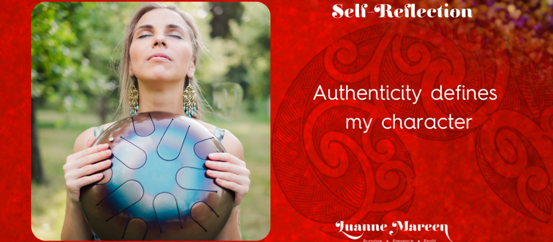 Authenticity defines my character